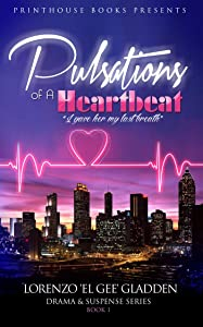 Pulsations of A Heartbeat: I gave her my last breath.
