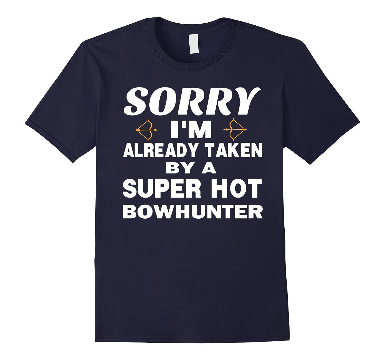 TAKEN BY A SUPER HOT BOWHUNTER Tshirt-Vaci