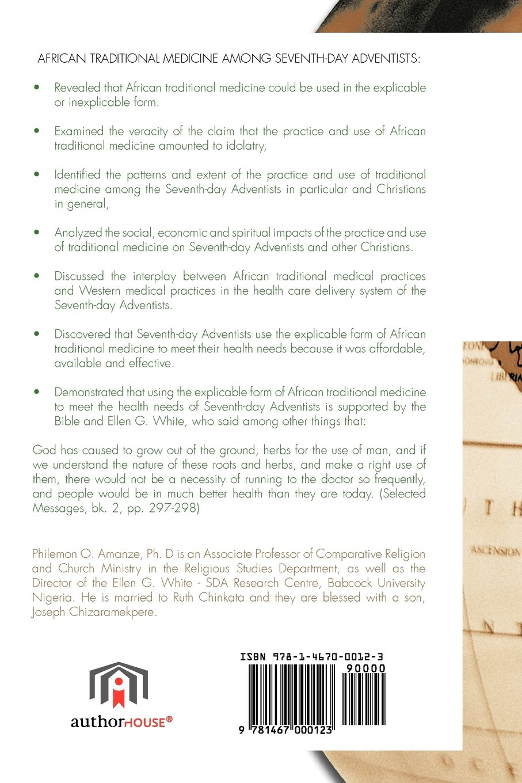 African Traditional Medicine: Philemon Omerenma Amanze