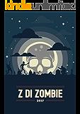 Z di Zombie 2017