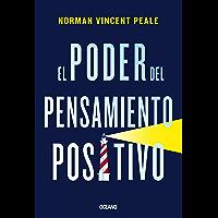 El poder del pensamiento positivo (Para estar bien)