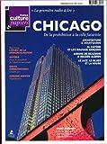 France culture papiers - Chicago de la prohibition a la ville futuriste; architecture et avant-garde, al capone et les mauvais garçons, Simone de Beauvoir et Nelson algren, le jazz, le blues et la house