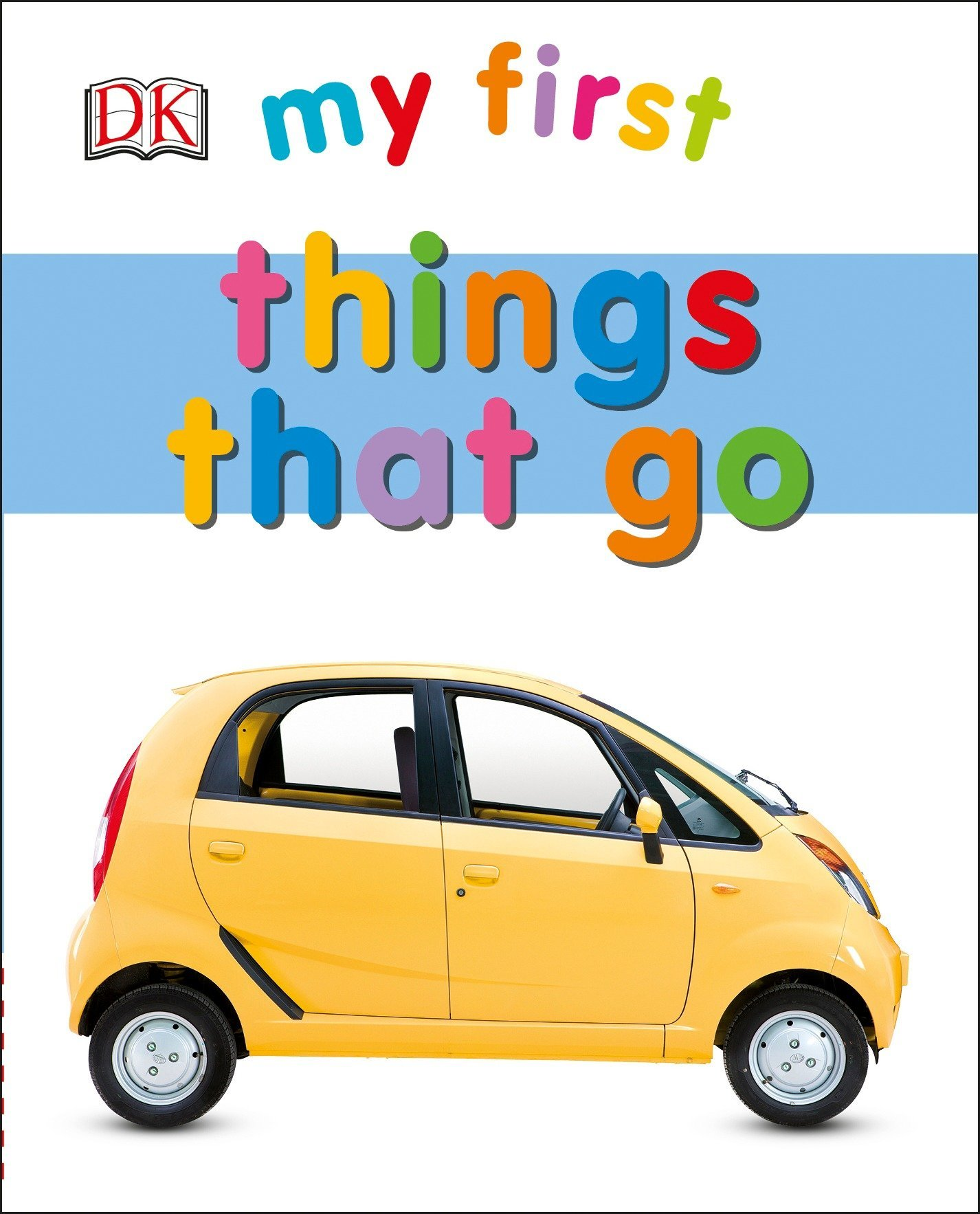 Download My First Things That Go (My First Books) ebook