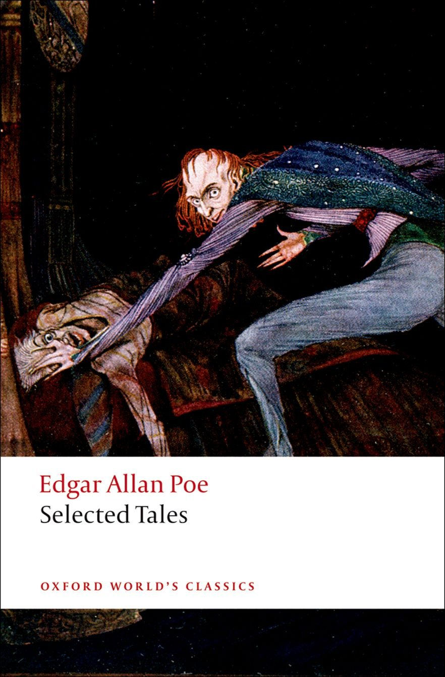 Selected Tales (Oxford World's Classics): Edgar Allan Poe, David Van Leer:  9780199535774: Amazon.com: Books