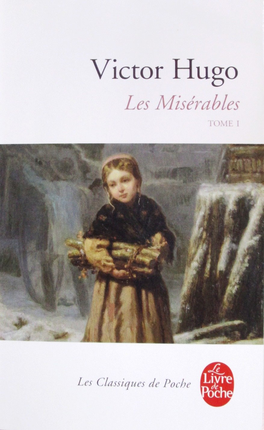 Les Miserables Le Livre De Poche Vol 1 French Edition