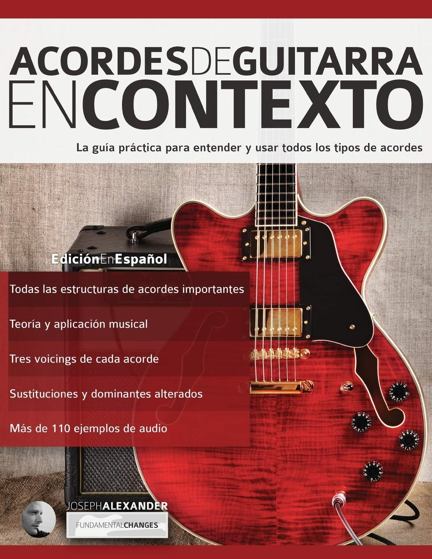 Acordes de guitarra en contexto: Construcción y aplicación Teoría ...
