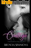 Algo contigo: Una proposición inocente (Spanish Edition)