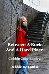 Between a Rock and a Hard Place Kindle Edition