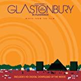 Glastonbury The Movie In Flashback - Music From The Film