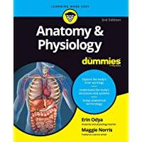 Anatomy & Physiology For Dummies (For Dummies (Math & Science))