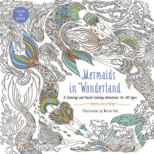 Mermaids In Wonderland A Coloring And Puzzle Solving Adventure For All Ages Marcos Chin 9780062465603 Amazon Books