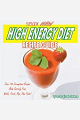 The New High Energy Diet Recipe Guide Perfect Paperback