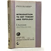Introduction to Set Theory and Topology. ( = Pure and Applied Mathematics, 13) .