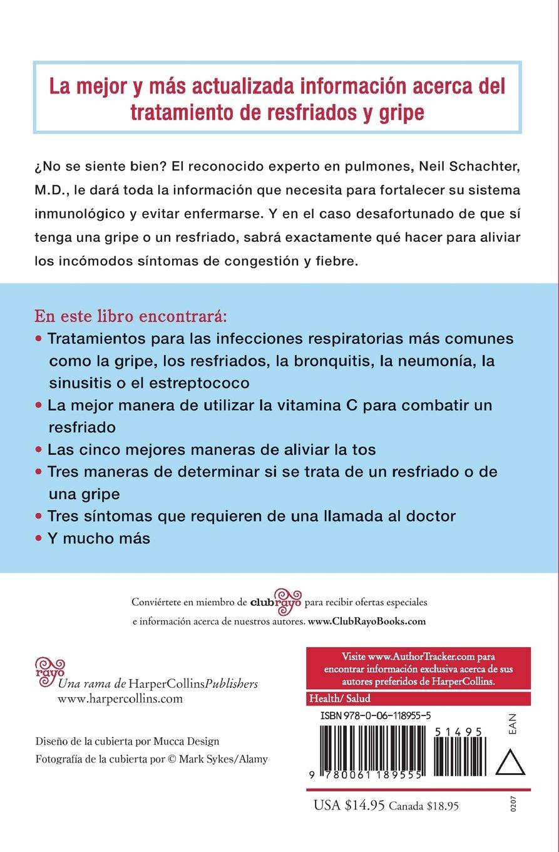 La Guia Medica Para Resfriados Y Gripe: Amazon.es: Neil Schachter: Libros