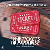 Two Tickets to Paradise (feat. Alina Renae)
