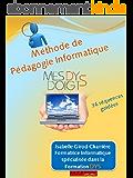 Méthode Pédagogique Informatique pour Dys