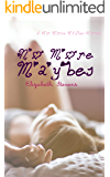 No More Maybes (No More Maybes Books Book 1)