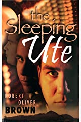 The Sleeping Ute Kindle Edition
