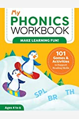 My Phonics Workbook: 101 Games and Activities to Support Reading Skills (My Workbooks) Paperback
