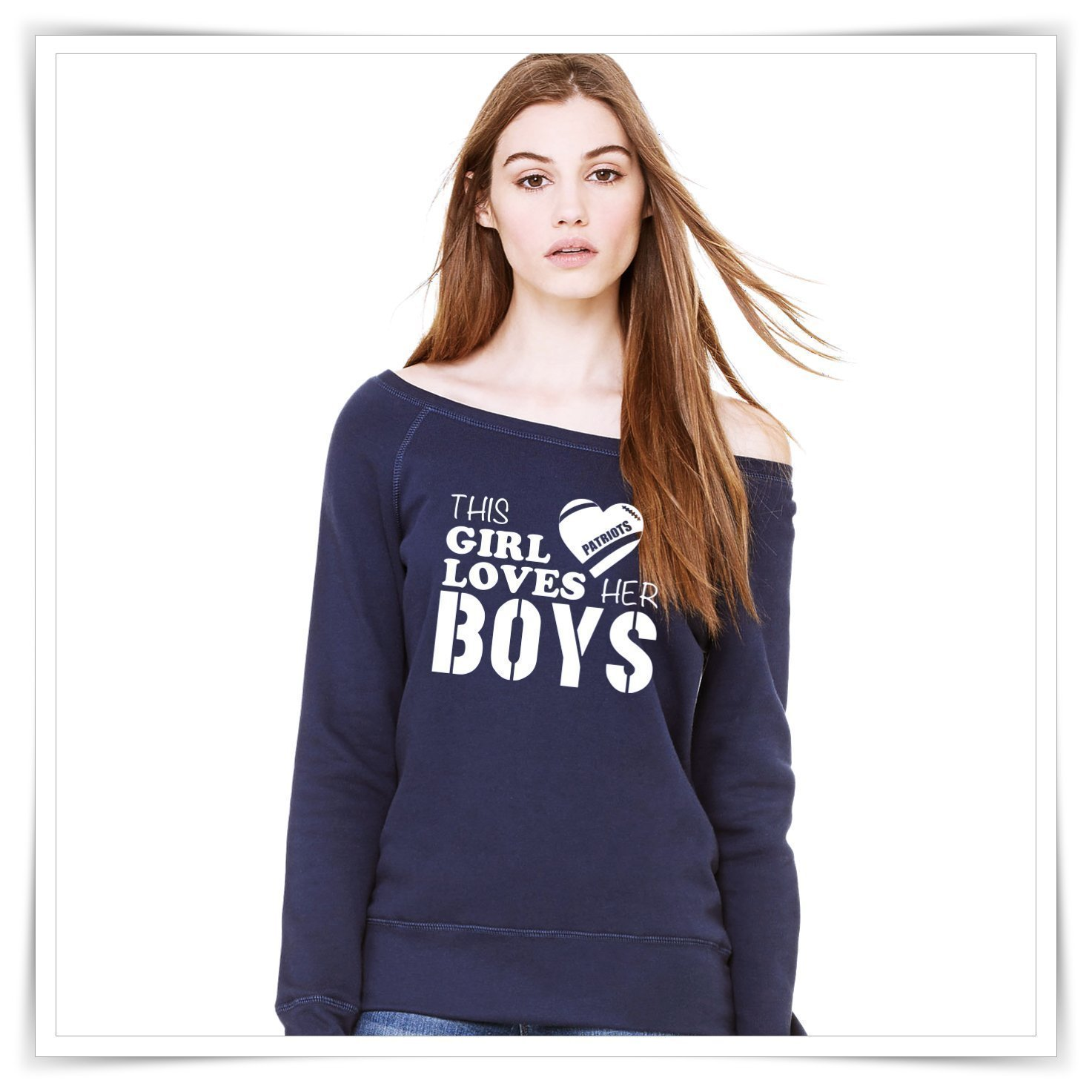 This Girl Loves Her Boys. New England Patriots Inspired Shirt. Patriots Sweatshirt.