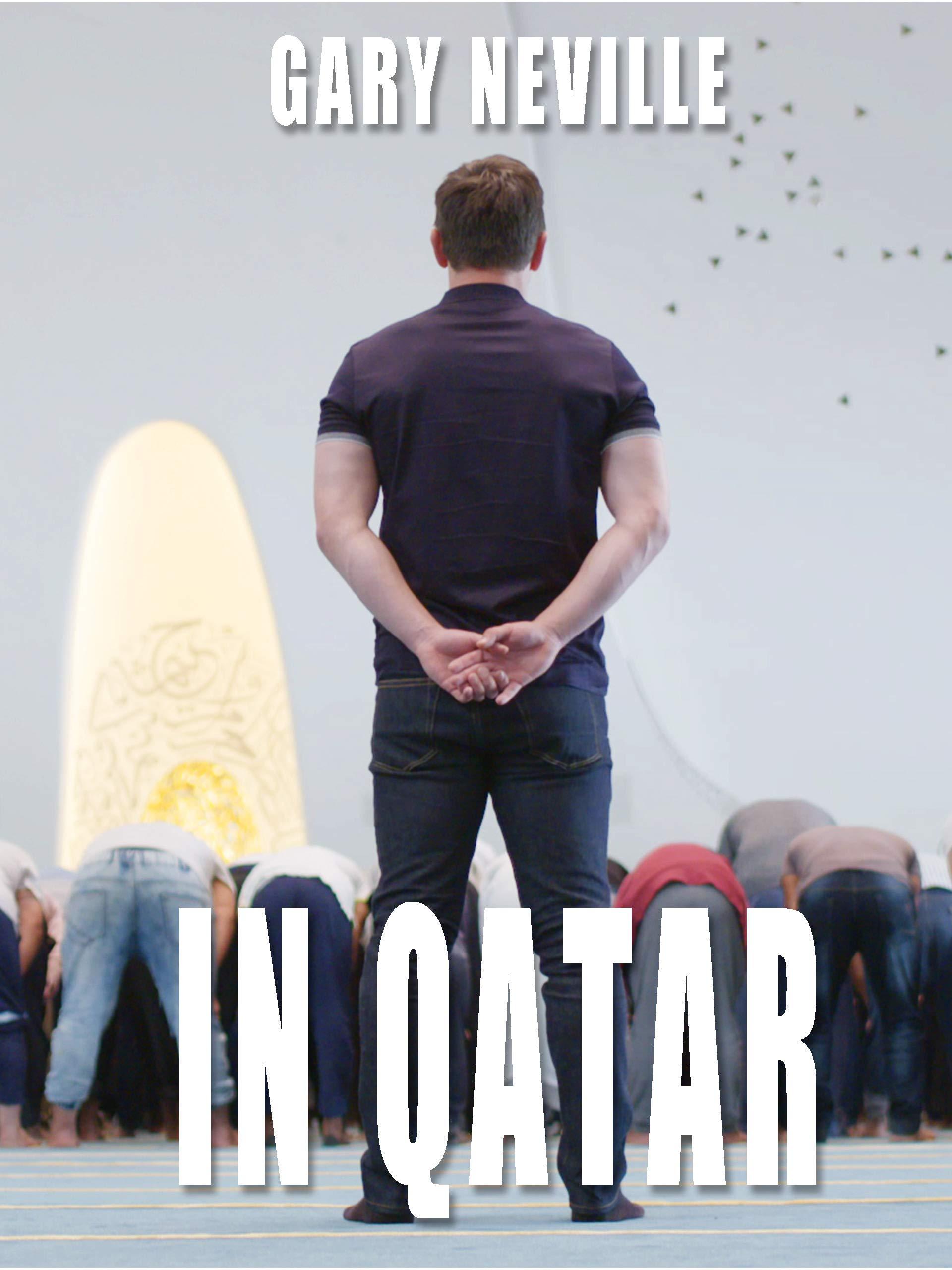 Gary Neville in Qatar