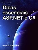 Dicas essenciais ASP.NET e C#: Aprendendo na prática