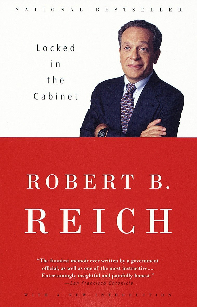 Locked In The Cabinet Reich Robert B 9780375700613 Amazon Com