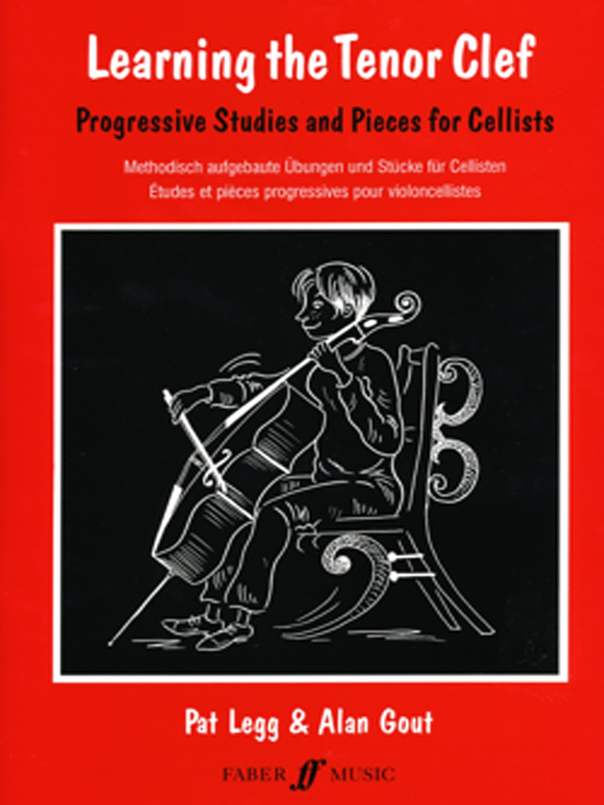 Learning the Tenor Clef (Cello): Progressive Studies and Pieces for Cello Paperback – Jan 1 2003 Patt Legg Alan Gout Alfred Publishing Co 0571519172