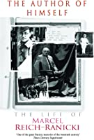 The Author Of Himself: The Life Of Marcel
