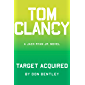 Tom Clancy Target Acquired (A Jack Ryan Jr. Novel Book 6)