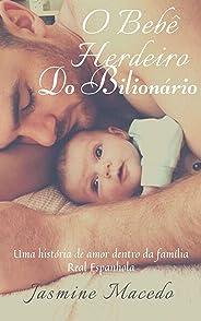 O bebê herdeiro do Bilionário