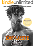 Cafajeste Renan (livro completo) (Arquitetos e engenheiros apaixonados 2)