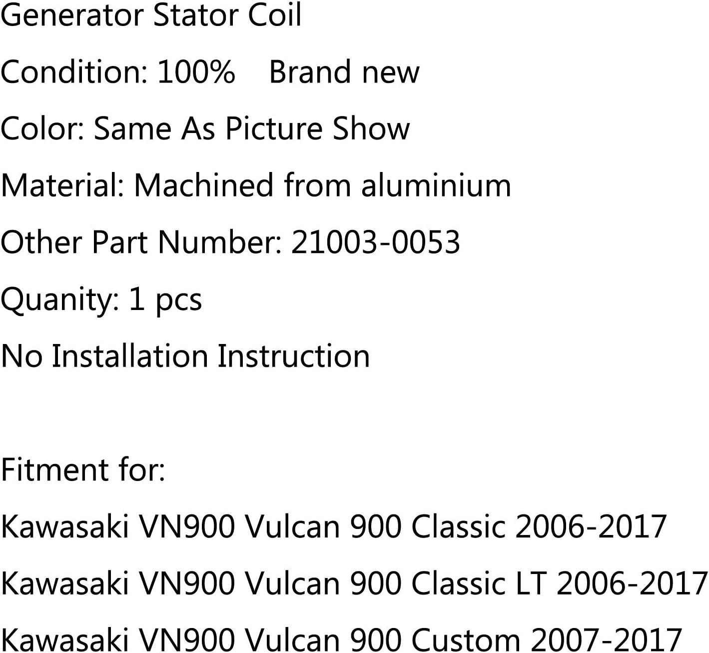 Generator Stator Coil For Kawasaki VN900 Vulcan 900 Classic 06-17 Custom 2007-17 Bruce /& Shark