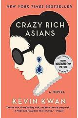 Crazy Rich Asians (Crazy Rich Asians Trilogy Book 1) Kindle Edition