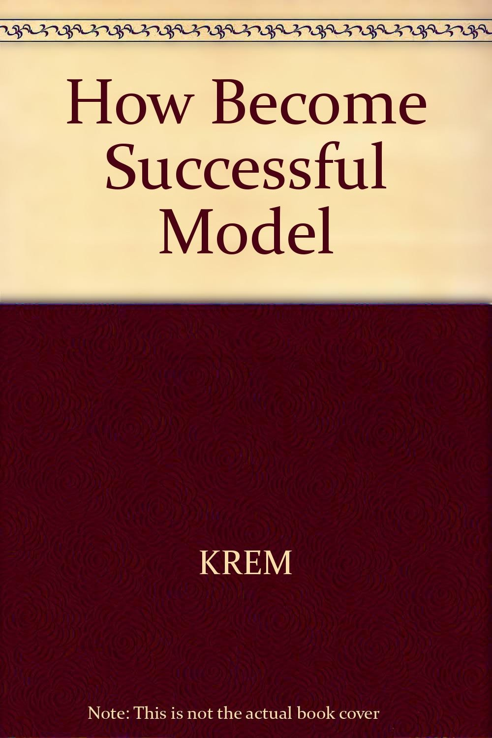 How Become Successful Model