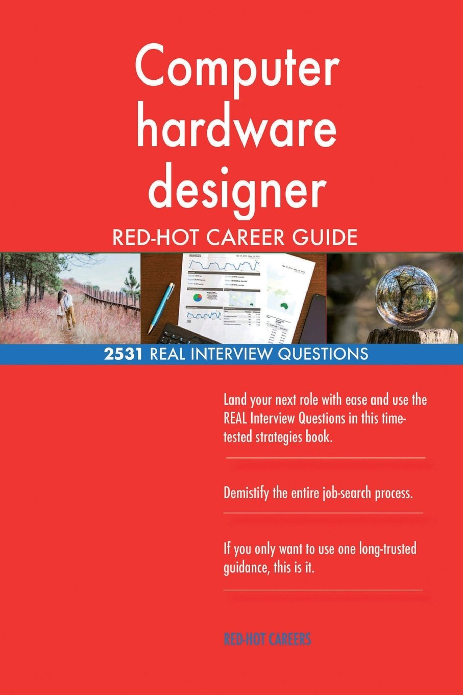 Download Computer hardware designer RED-HOT Career Guide; 2531 REAL Interview Questions ebook