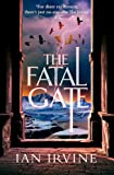 The Fatal Gate: The Gates of Good and Evil, Book Two (A Three Worlds Novel)