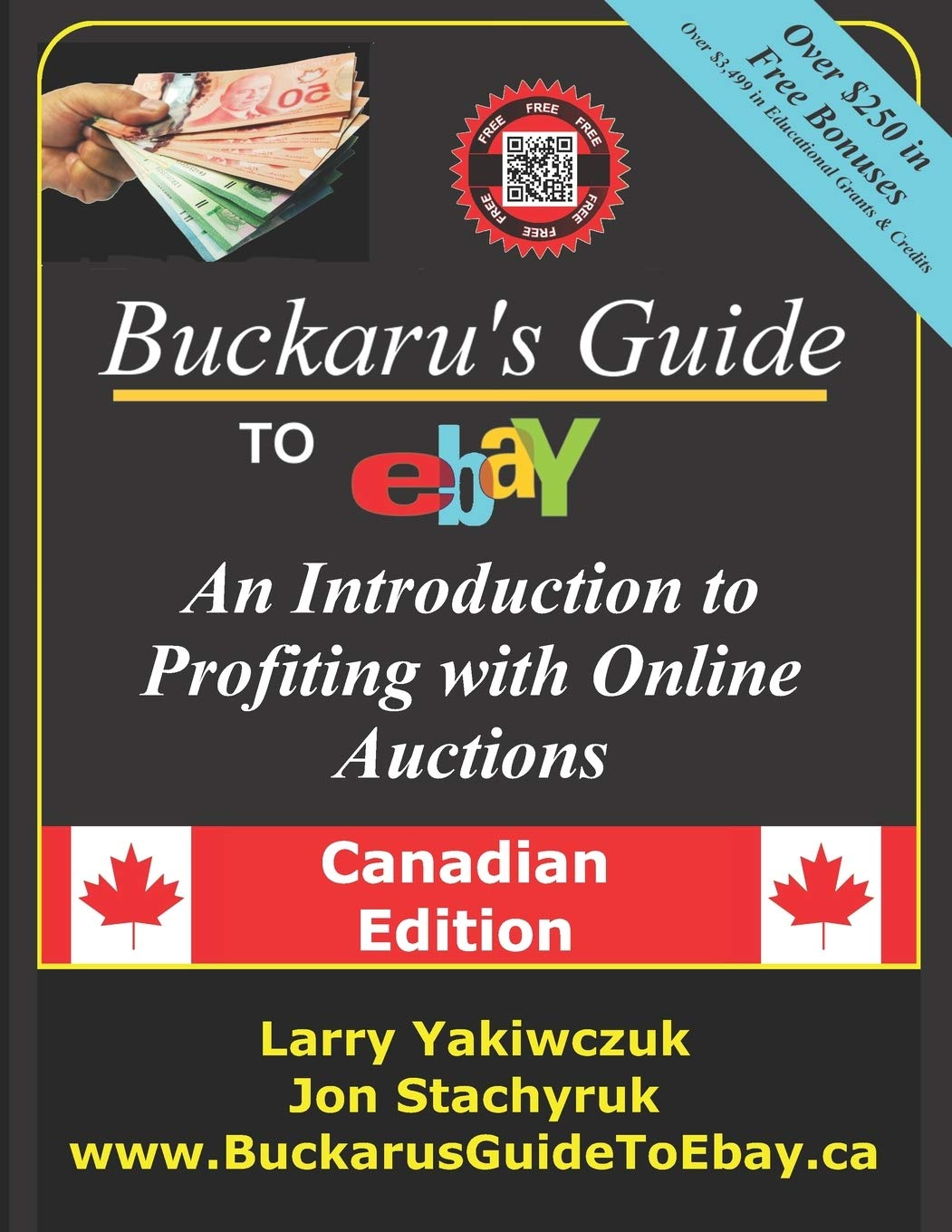 Buckaru S Guide To Ebay An Introduction To Profiting With Online Auctions Canadian Edition Yakiwczuk Larry Stachyruk Jon 9780995069718 Books Amazon Ca