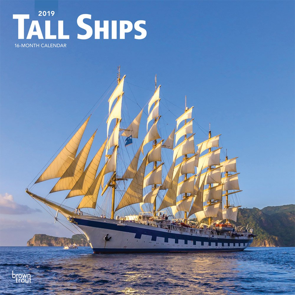 Tall Ships 2019 12 x 12 Inch Monthly Square Wall Calendar, Boat Sailing (Multilingual Edition) by BrownTrout Publishers
