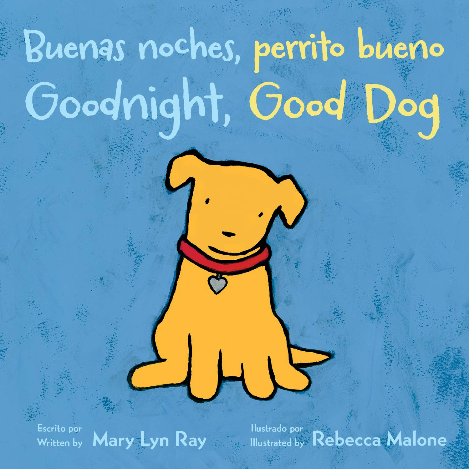 Buenas noches, perrito bueno/Goodnight, Good Dog (bilingual board book) (Spanish and English Edition)