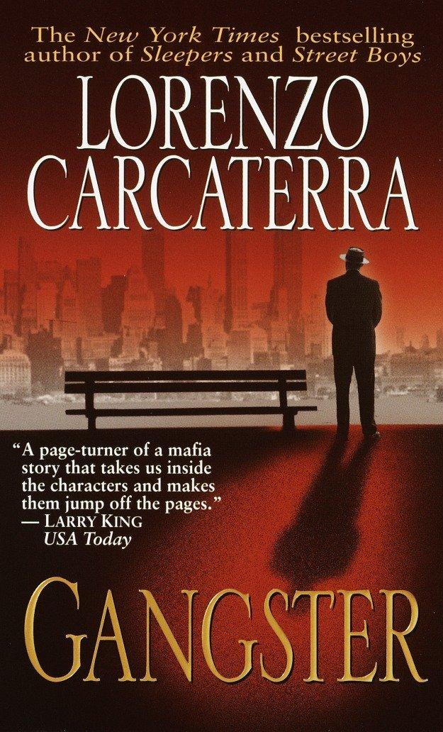 Gangster A Novel Amazon De Carcaterra Lorenzo Fremdsprachige Bucher