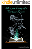 The Lost Diary of a Centaur Prince (Book 4)