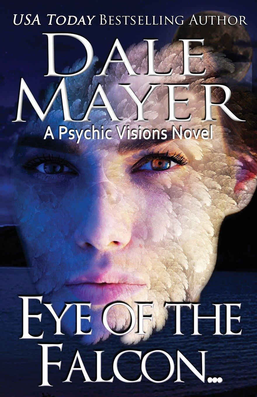 Eye of the Falcon... (Psychic Visions) (Volume 12) pdf epub