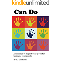 Can Do: A Collection of Inspirational Quotes for Teens and Young Adults (English Edition)