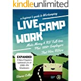 Live Camp Work: A Beginner's Guide to Workamping: How to Make Money While Living in an RV & Travel Full-time, Plus 1000+ Empl
