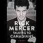 Talking to Canadians: A Memoir