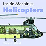 Helicopters (Inside Machines)