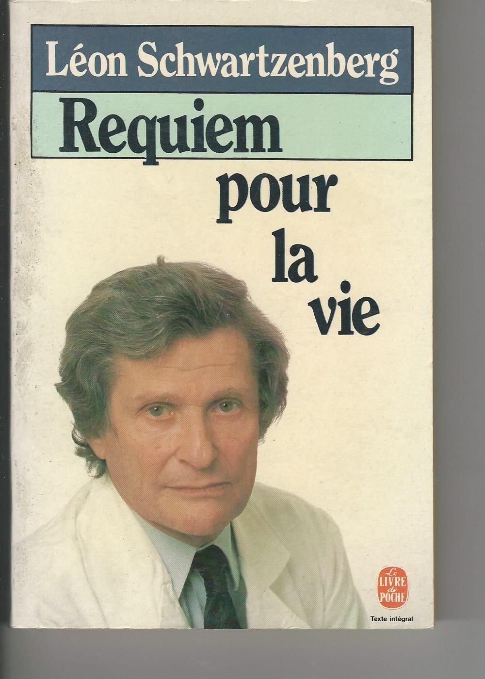 Amazon.fr - REQUIEM POUR LA VIE - Léon Schwartzenberg - Livres