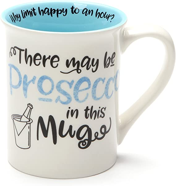 Enesco 6001249 Our Name Is Mud May Be Prosecco