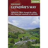 Glyndwr's Way: A National Trail through mid-Wales